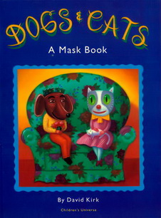 Dogs & Cats a Mask Book